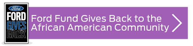 purple rectangle button with words Ford Fund gives back to the African American community